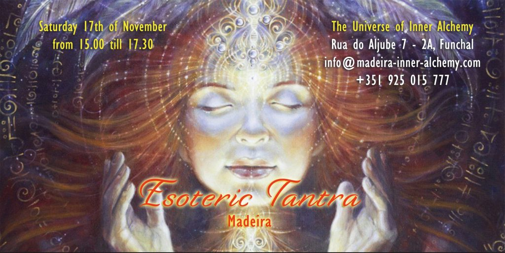 Esoteric Tantra Madeira Inner Alchemy