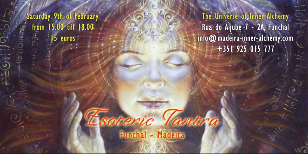 Esoteric Tantra - Funchal, Madeira